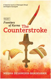 Book Review: 'The Counterstroke' by Medha Deshmukh Bhaskaran