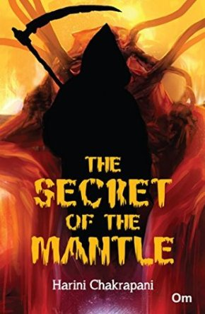 Book Review: 'The Secret of the Mantle' by Harini Chakrapani